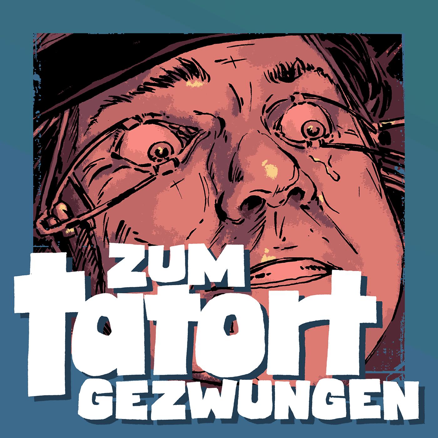 Der Tatort Podcast | Zum Tatort Gezwungen